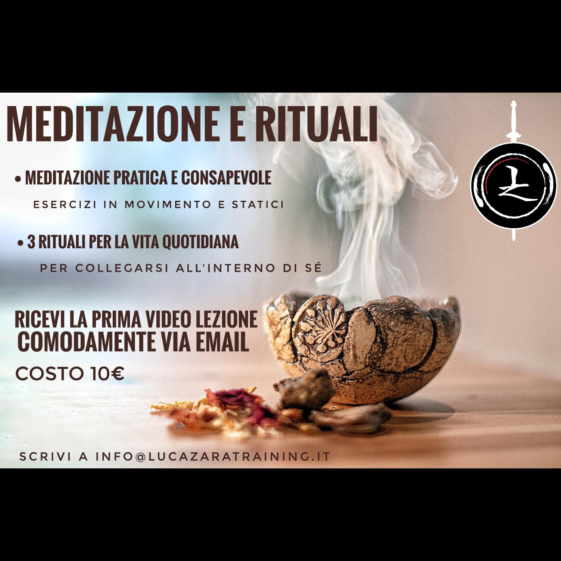 Read more about the article Video Lezione – Meditazione e Rituali